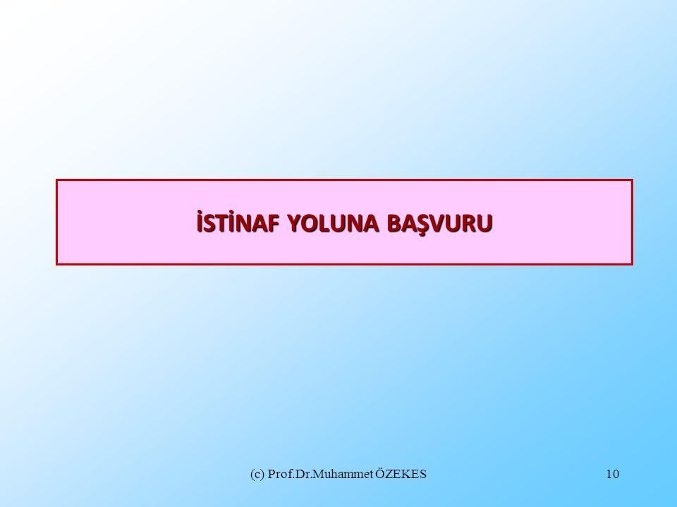 İSTİNAF YOLUNA BAŞVURU