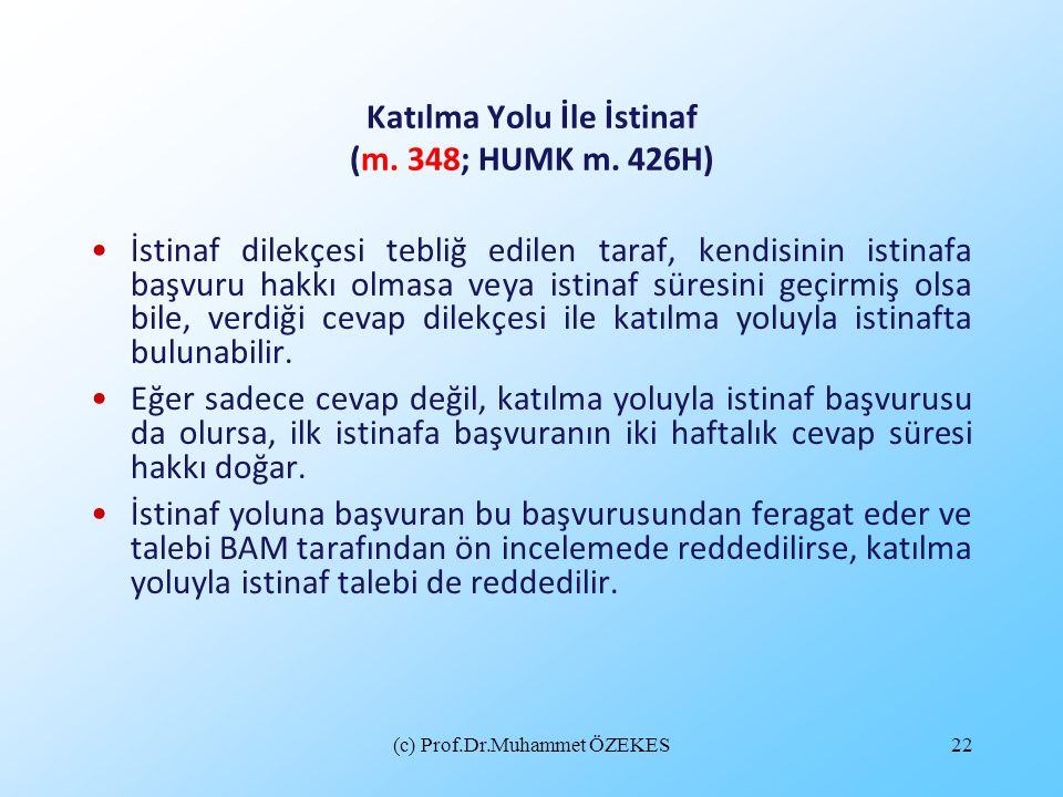 Katılma Yolu İle İstinaf (m. 348; HUMK m. 426H)