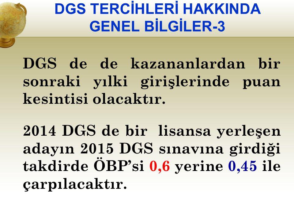 DGS TERCİHLERİ HAKKINDA GENEL BİLGİLER-3