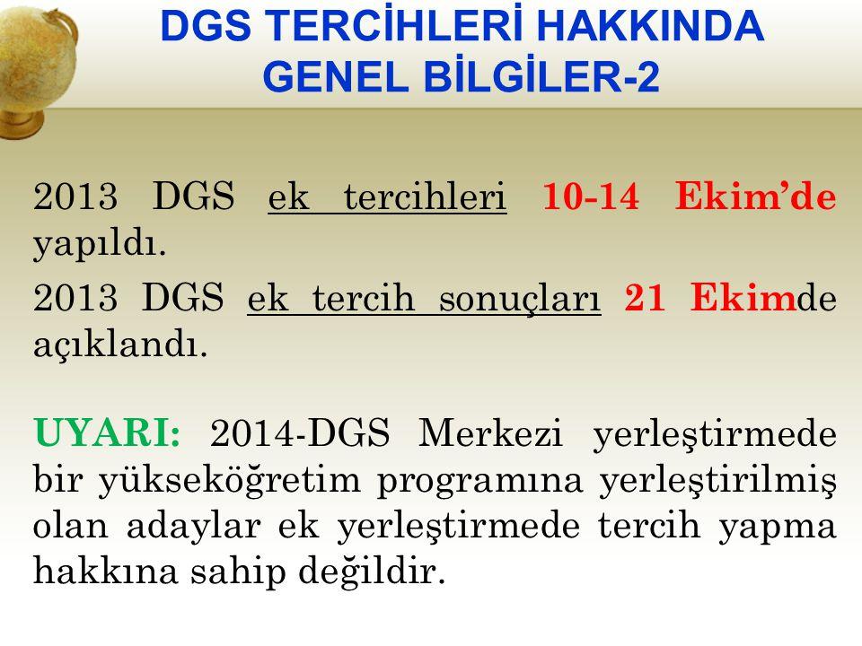 DGS TERCİHLERİ HAKKINDA GENEL BİLGİLER-2