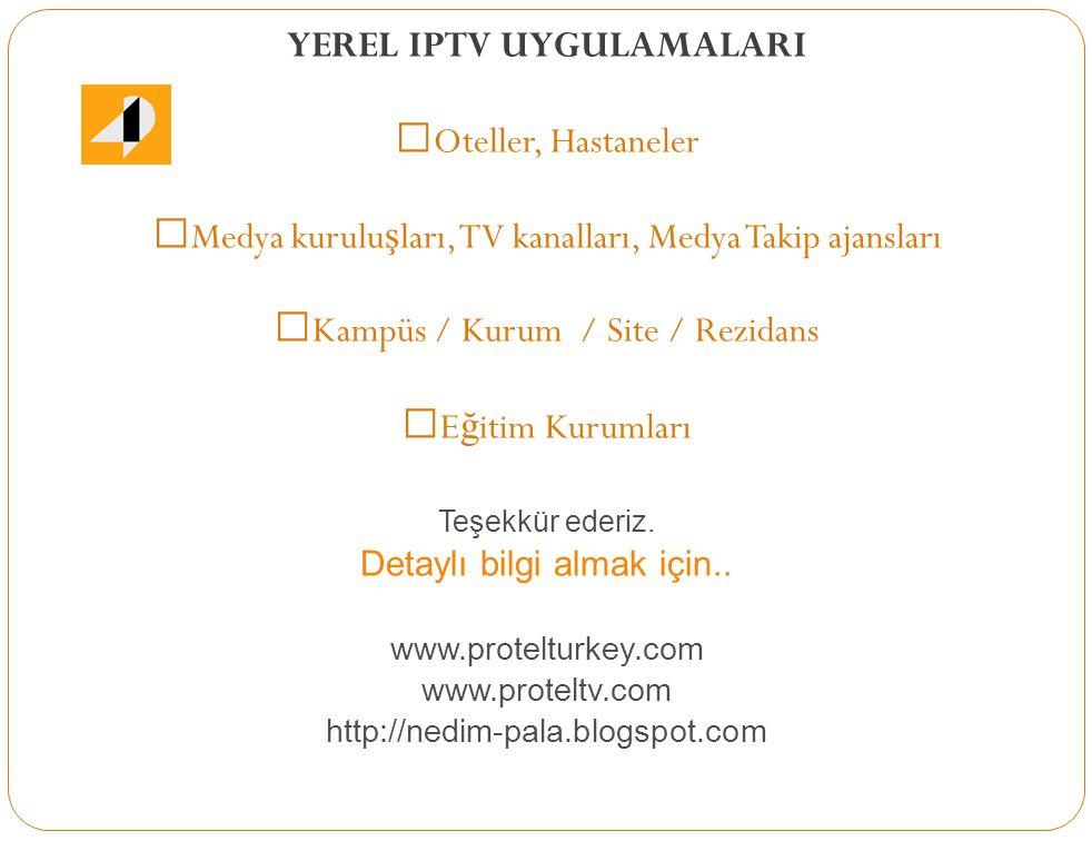 YEREL IPTV UYGULAMALARI