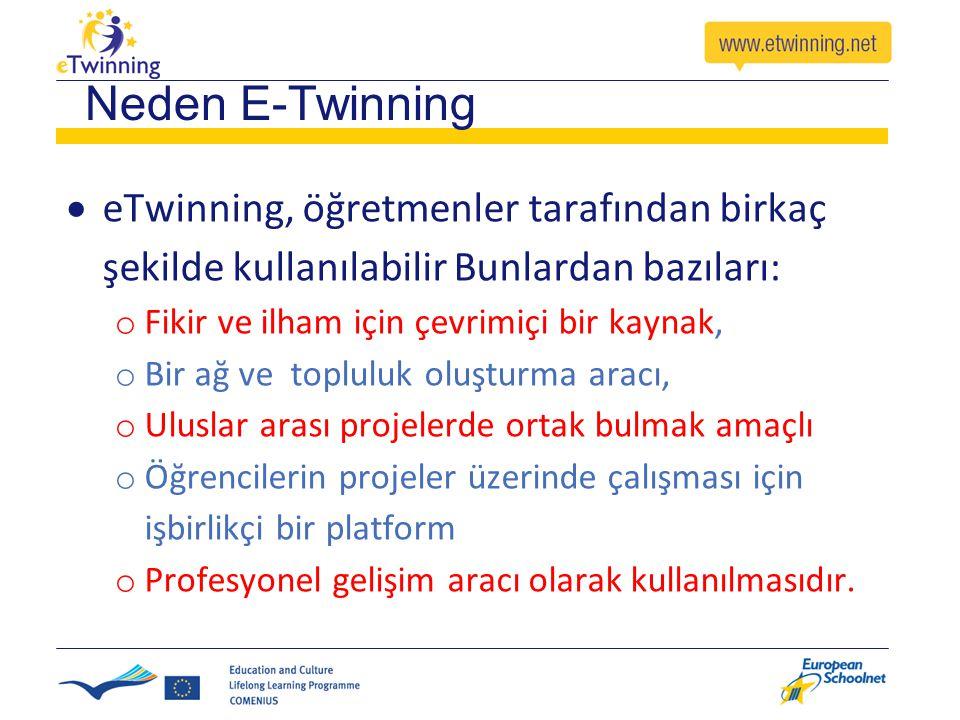 Neden E-Twinning eTwinning, öğretmenler tarafından birkaç şekilde kullanılabilir Bunlardan bazıları: