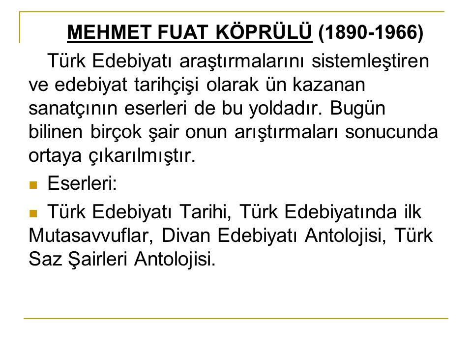 MEHMET FUAT KÖPRÜLÜ (1890-1966)