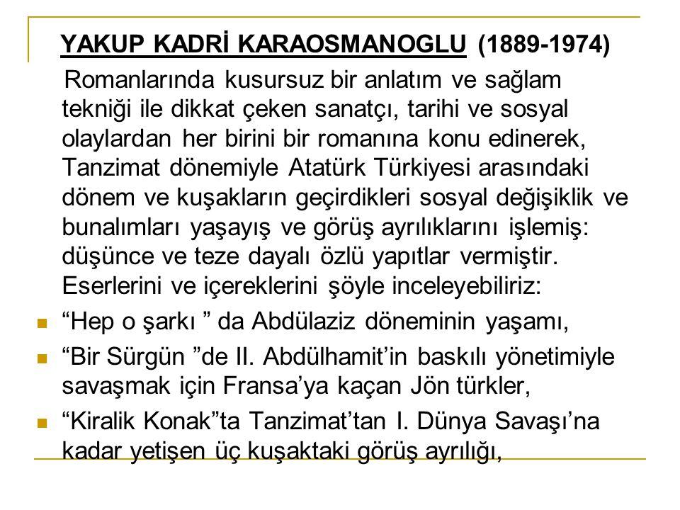YAKUP KADRİ KARAOSMANOGLU (1889-1974)