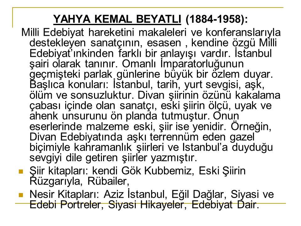 YAHYA KEMAL BEYATLI (1884-1958):