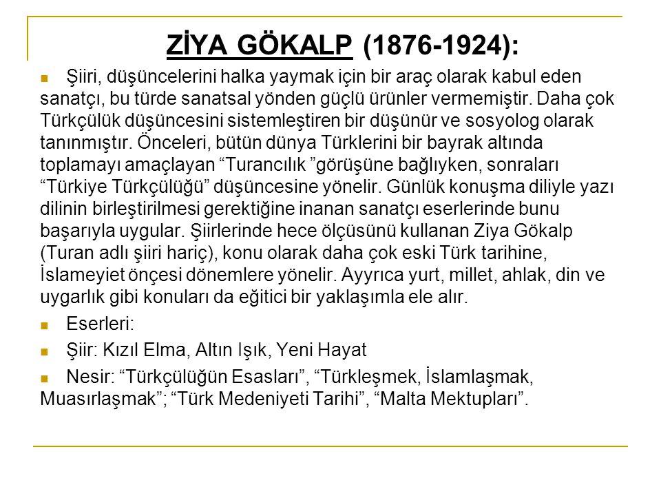 ZİYA GÖKALP (1876-1924):