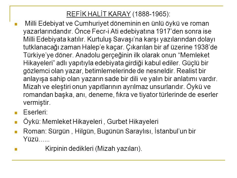 REFİK HALİT KARAY (1888-1965):