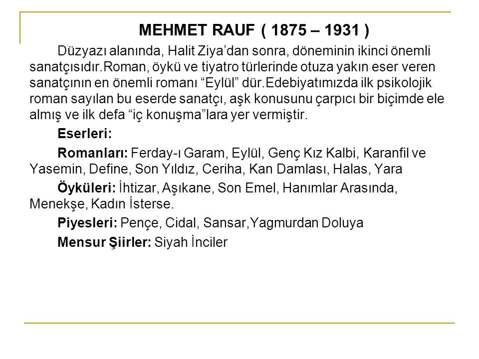 MEHMET RAUF ( 1875 – 1931 )