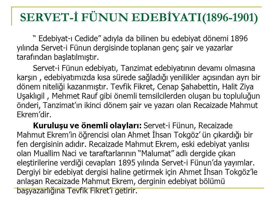 SERVET-İ FÜNUN EDEBİYATI(1896-1901)