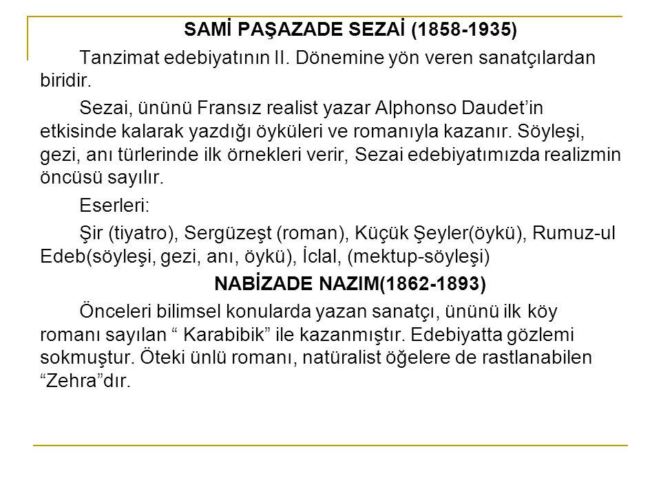 SAMİ PAŞAZADE SEZAİ (1858-1935)
