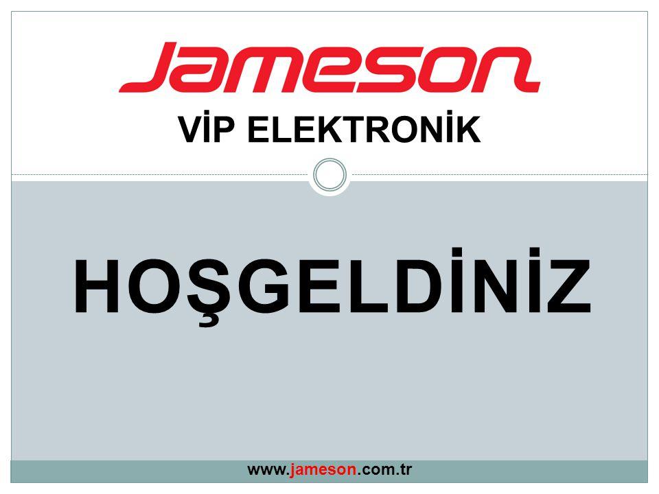 VİP ELEKTRONİK HOŞGELDİNİZ www.jameson.com.tr