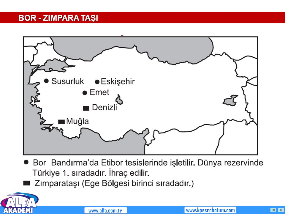 BOR - ZIMPARA TAŞI www.alfa.com.tr www.kpssrobotum.com