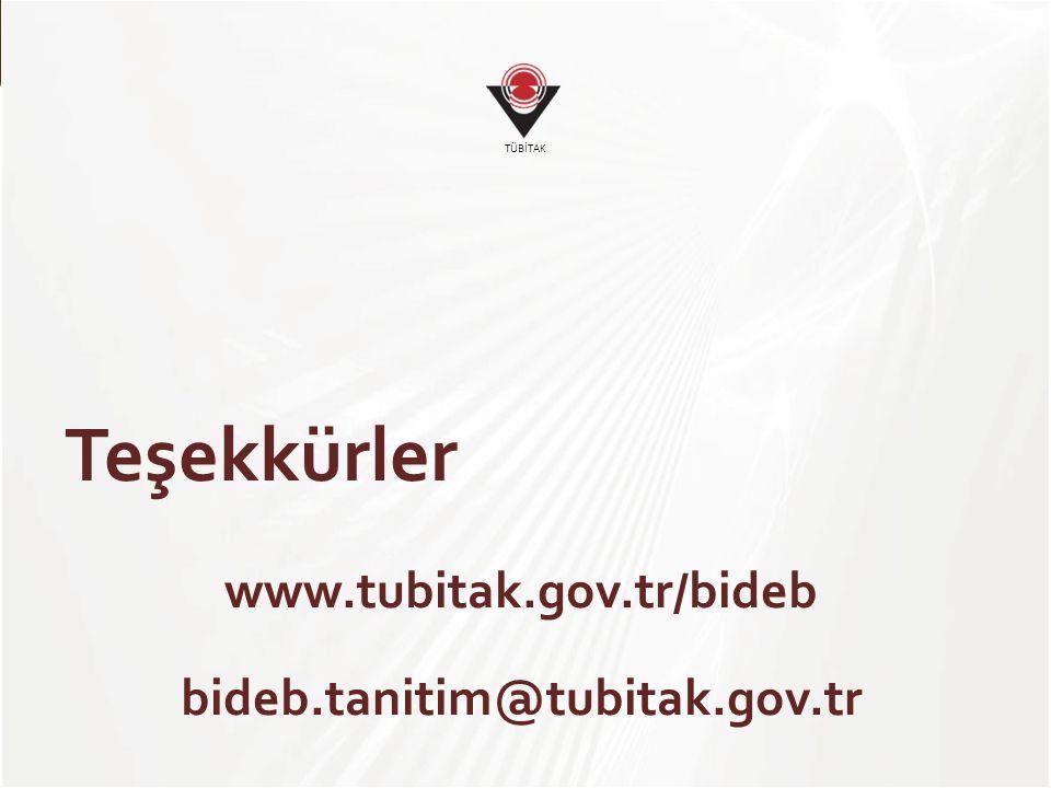 Teşekkürler www.tubitak.gov.tr/bideb bideb.tanitim@tubitak.gov.tr