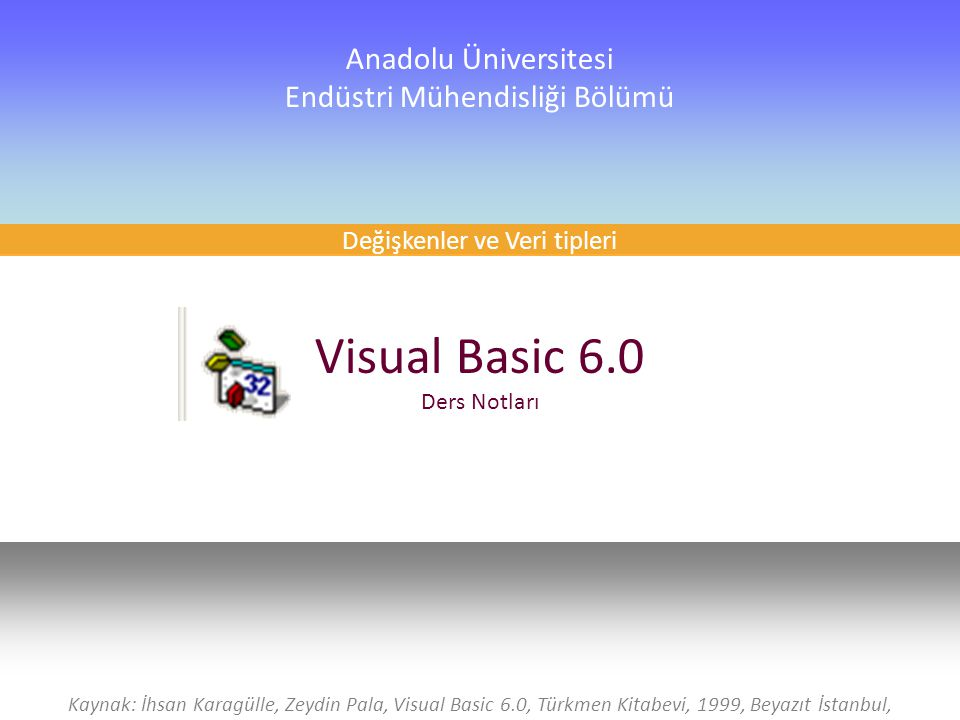 Visual Basic 6.0 Ders Notları