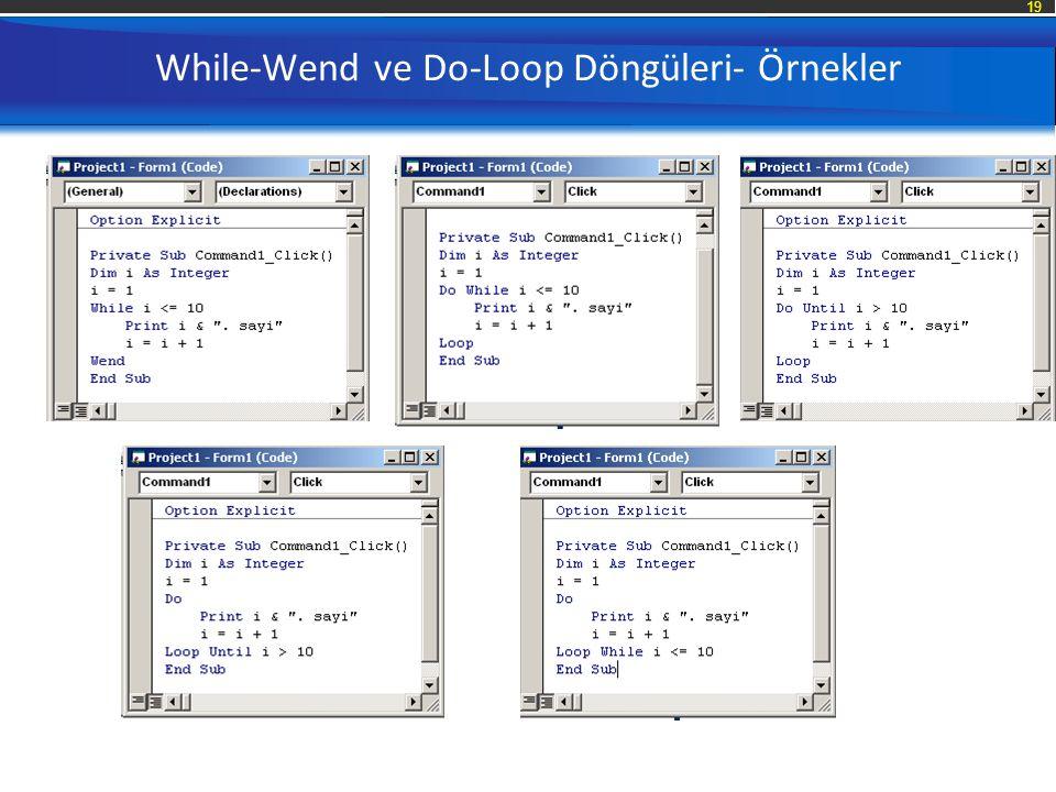 While-Wend ve Do-Loop Döngüleri- Örnekler