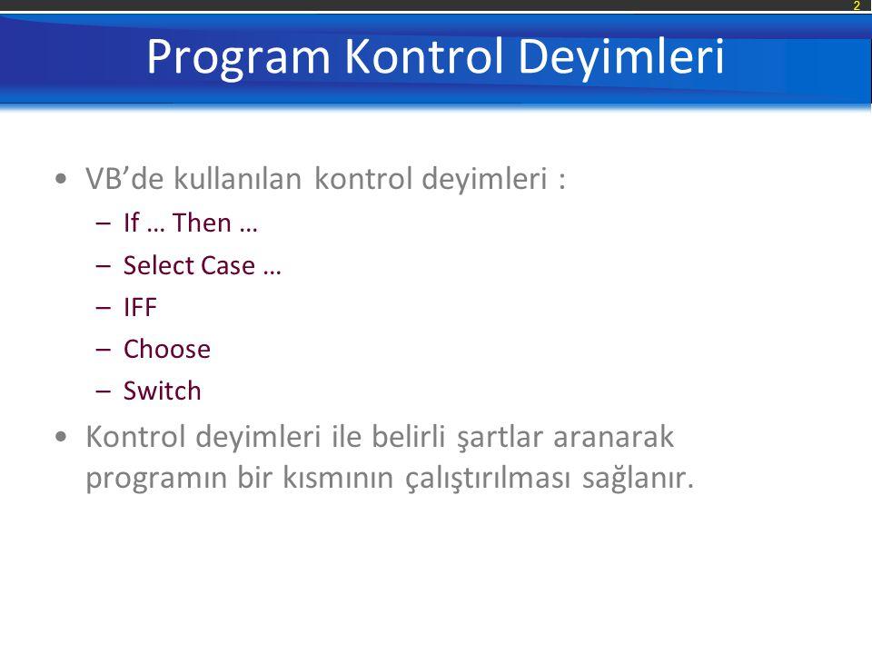 Program Kontrol Deyimleri