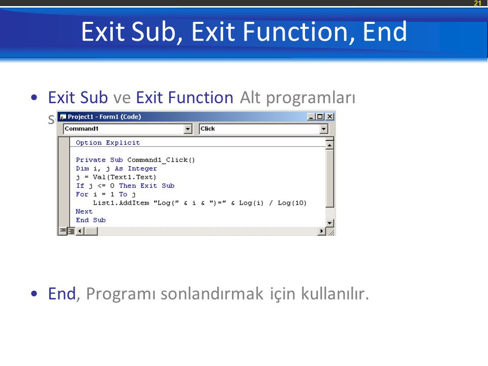 Exit Sub, Exit Function, End
