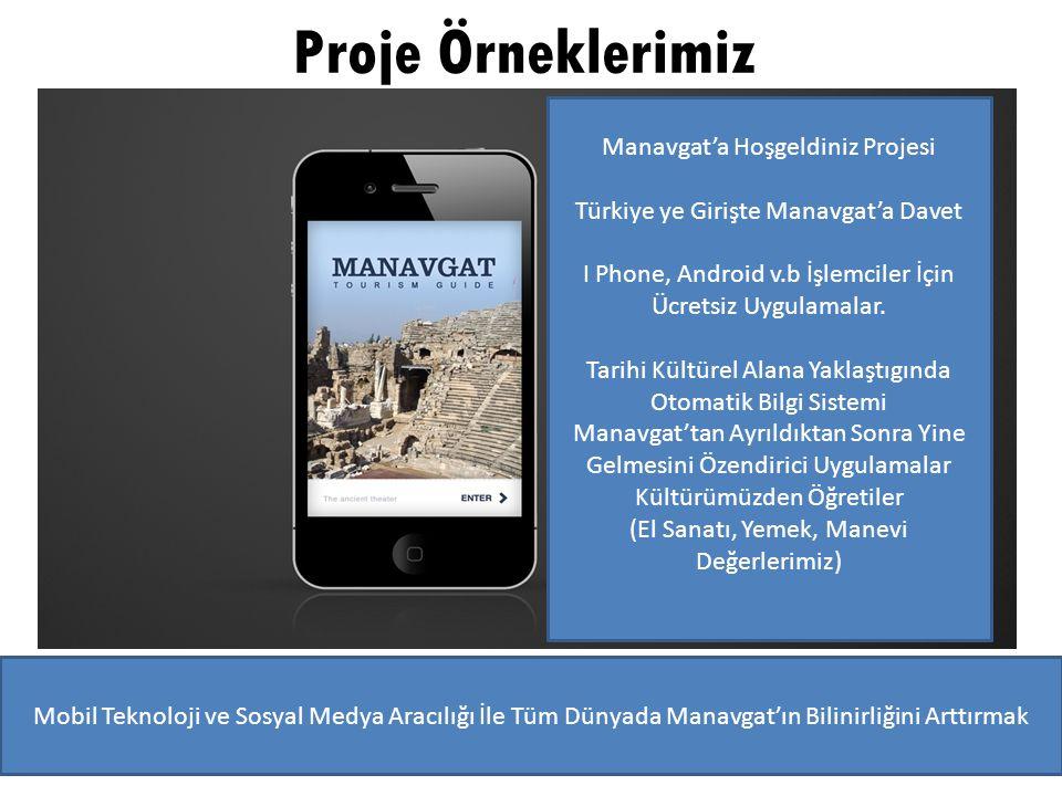 Proje Örneklerimiz Manavgat'a Hoşgeldiniz Projesi