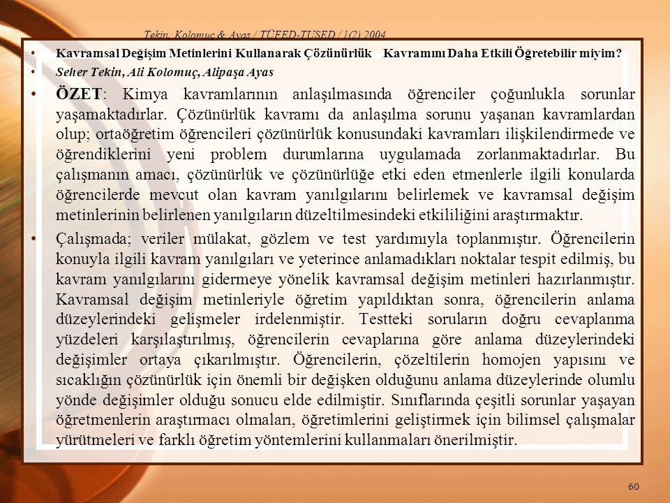 Tekin, Kolomuç & Ayas / TÜFED-TUSED / 1(2) 2004