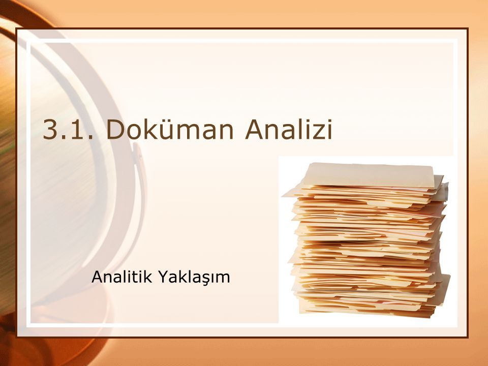 * 16/07/96 3.1. Doküman Analizi Analitik Yaklaşım *
