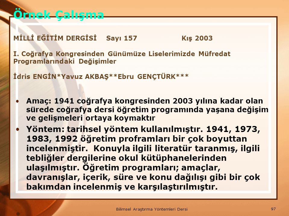 Örnek Çalışma MİLLİ EĞİTİM DERGİSİ Sayı 157 Kış 2003 I