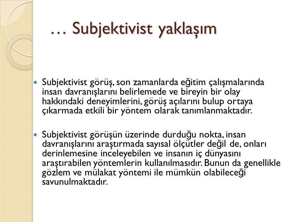 … Subjektivist yaklaşım