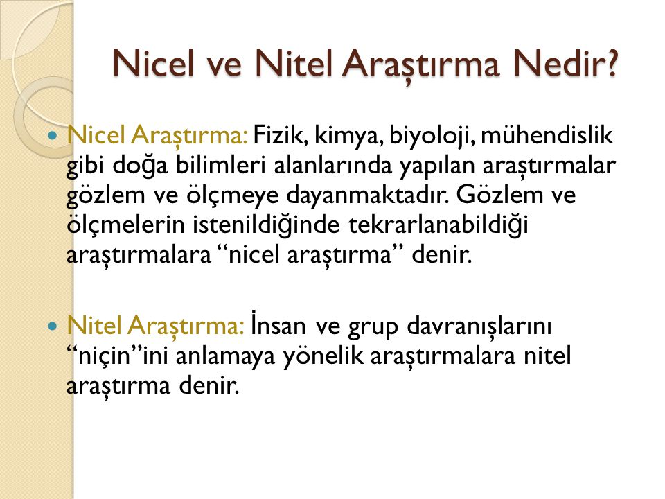 Nicel ve Nitel Araştırma Nedir
