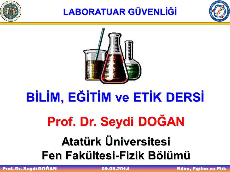 BİLİM, EĞİTİM ve ETİK DERSİ Fen Fakültesi-Fizik Bölümü