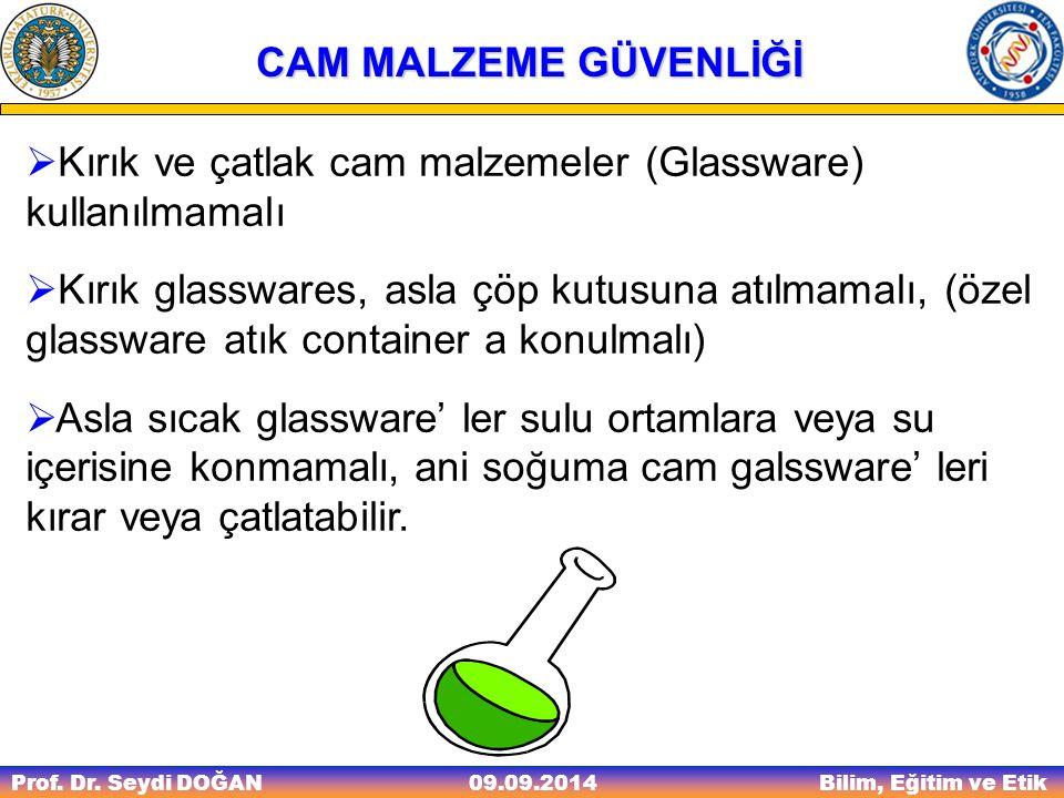 Kırık ve çatlak cam malzemeler (Glassware) kullanılmamalı