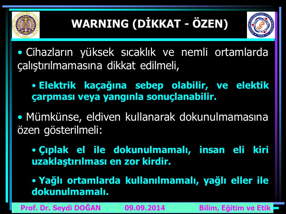 WARNING (DİKKAT - ÖZEN)