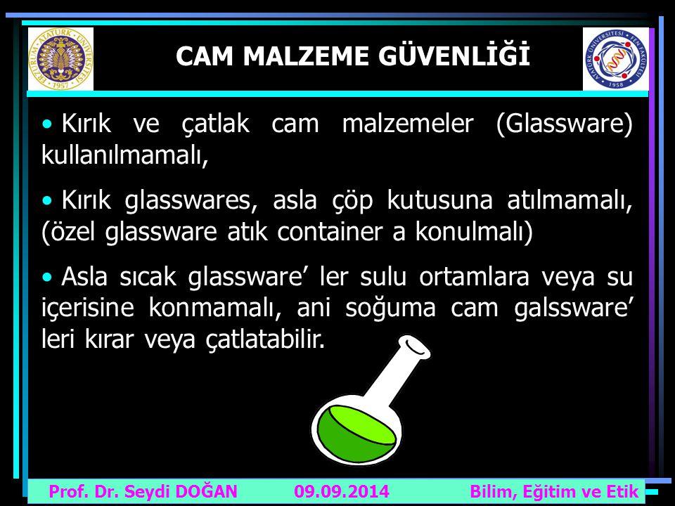 Kırık ve çatlak cam malzemeler (Glassware) kullanılmamalı,