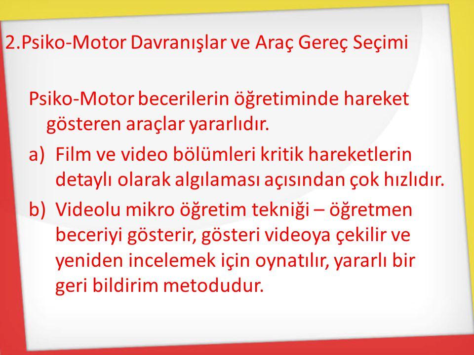 2.Psiko-Motor Davranışlar ve Araç Gereç Seçimi