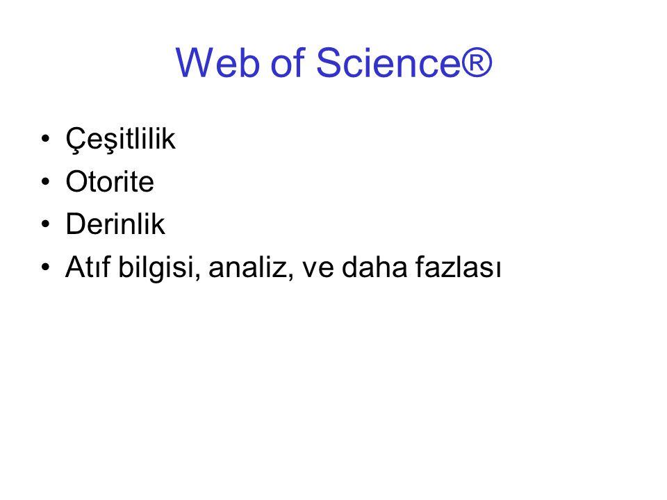 Web of Science® Çeşitlilik Otorite Derinlik