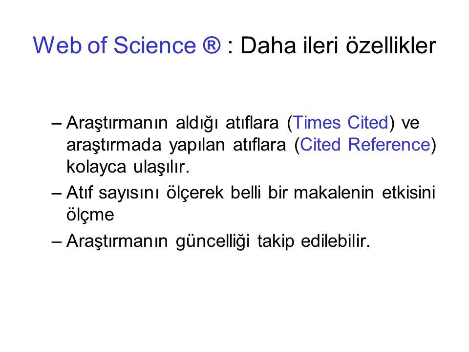 Web of Science ® : Daha ileri özellikler