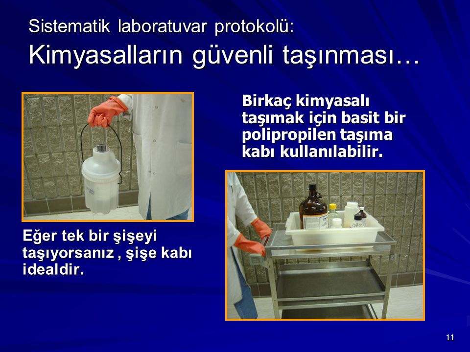 Sistematik laboratuvar protokolü: Kimyasalların güvenli taşınması…