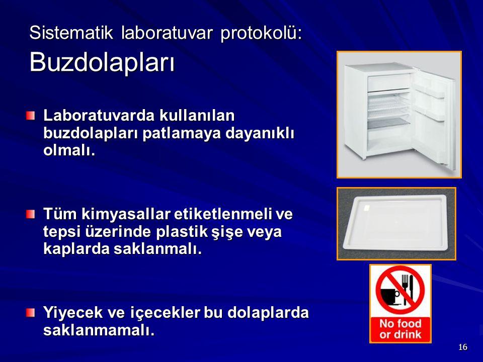 Sistematik laboratuvar protokolü: Buzdolapları
