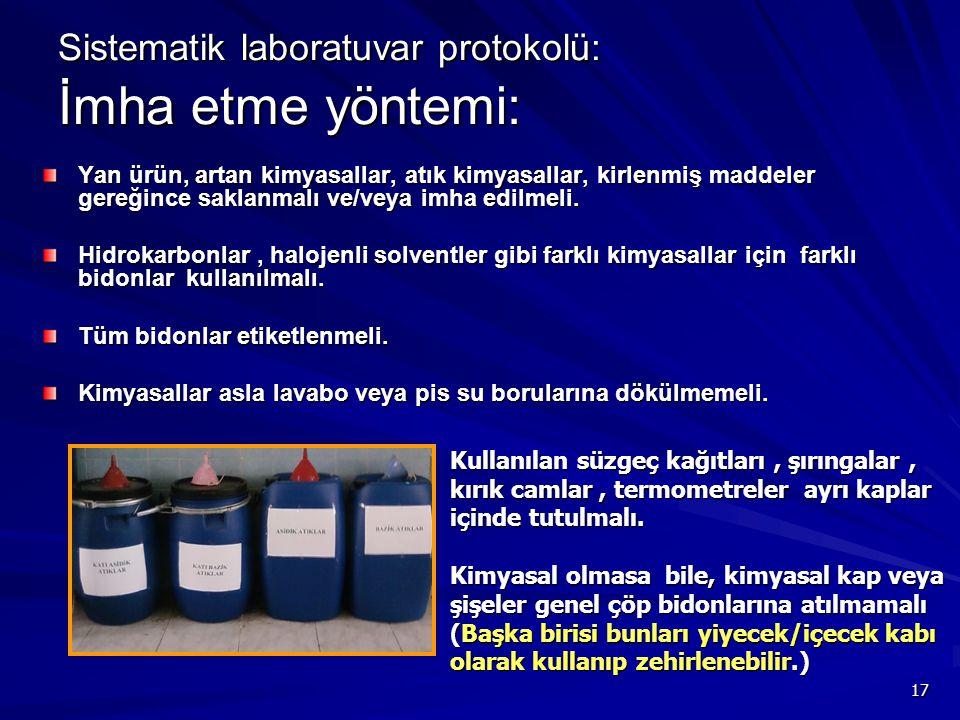 Sistematik laboratuvar protokolü: İmha etme yöntemi: