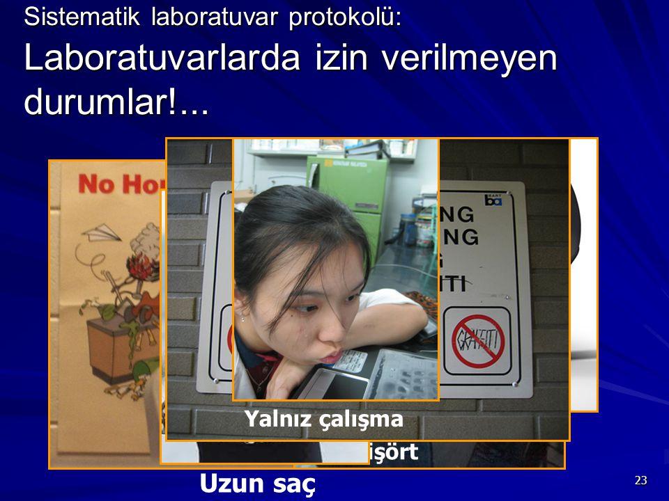 Sistematik laboratuvar protokolü: Laboratuvarlarda izin verilmeyen durumlar!...