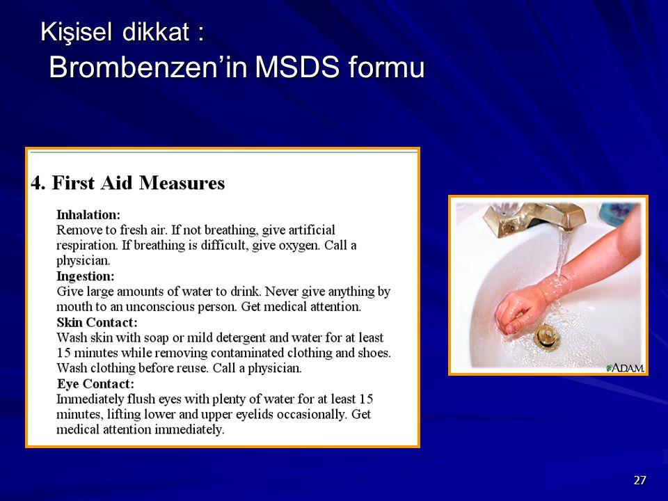 Kişisel dikkat : Brombenzen'in MSDS formu