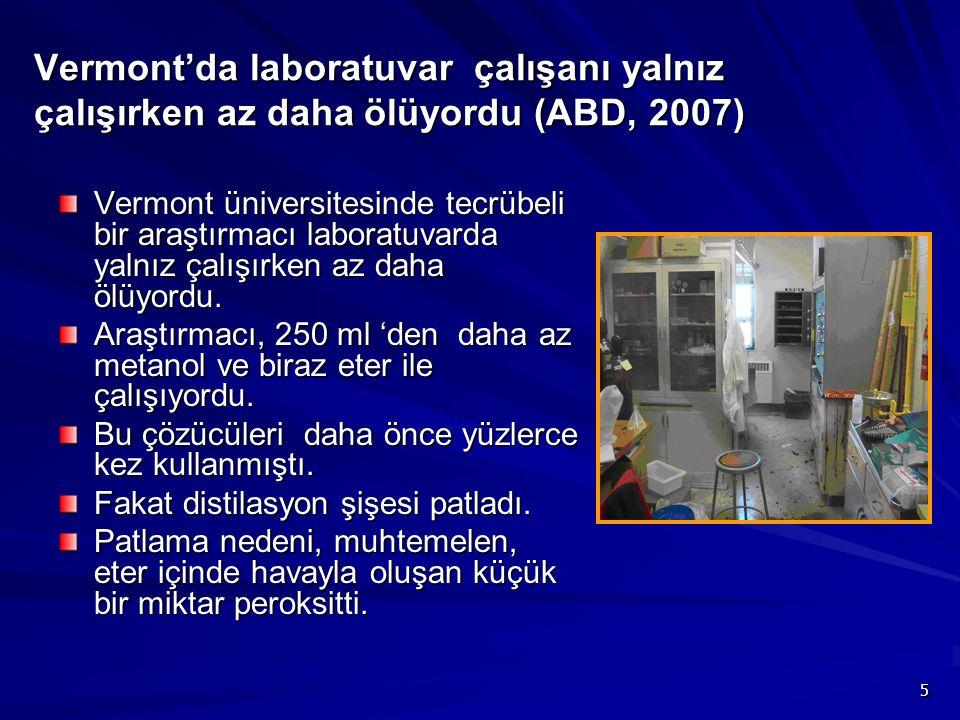 Vermont'da laboratuvar çalışanı yalnız çalışırken az daha ölüyordu (ABD, 2007)