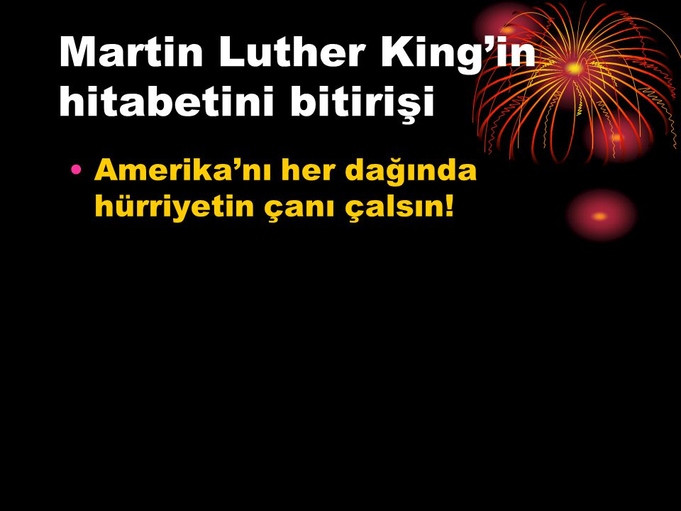 Martin Luther King'in hitabetini bitirişi