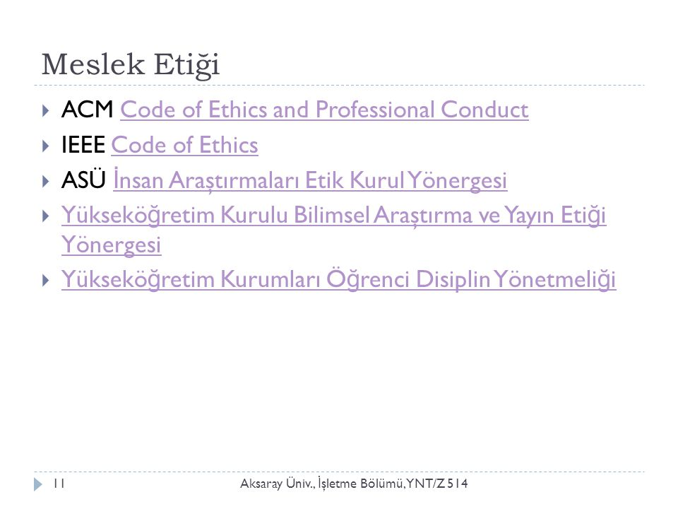 Meslek Etiği ACM Code of Ethics and Professional Conduct