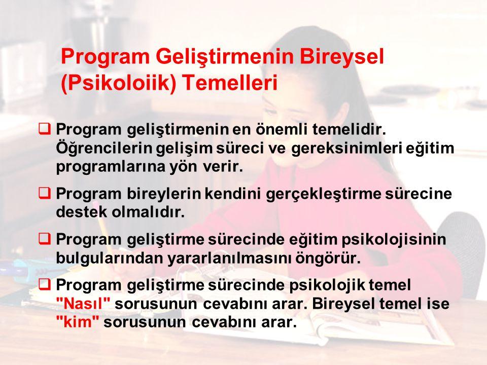Program Geliştirmenin Bireysel (Psikoloiik) Temelleri