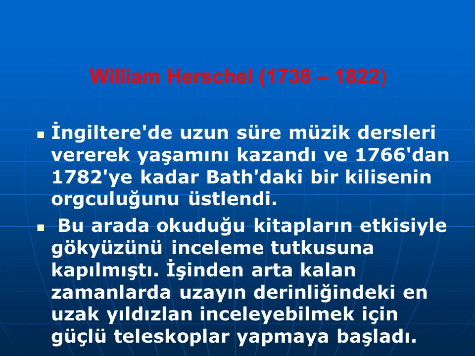 William Herschel (1738 – 1822)