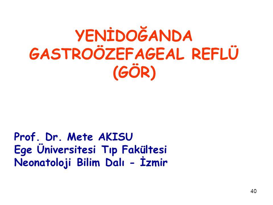 YENİDOĞANDA GASTROÖZEFAGEAL REFLÜ (GÖR)