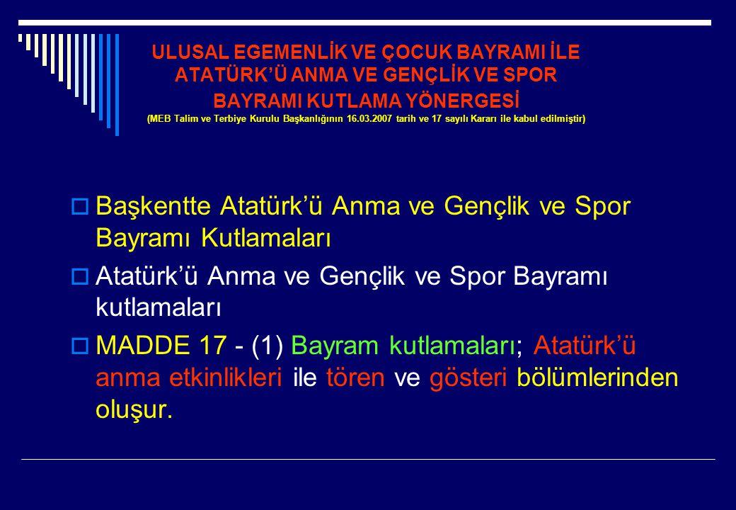 Başkentte Atatürk'ü Anma ve Gençlik ve Spor Bayramı Kutlamaları