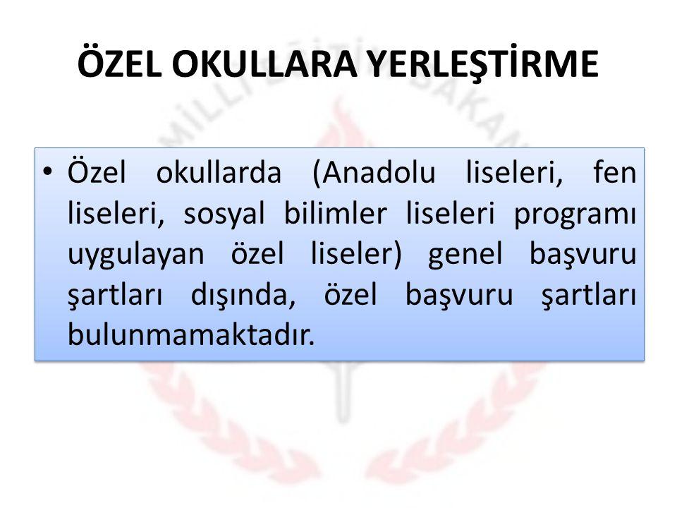 ÖZEL OKULLARA YERLEŞTİRME