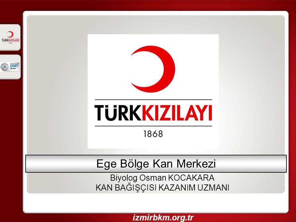 Ege Bölge Kan Merkezi Biyolog Osman KOCAKARA