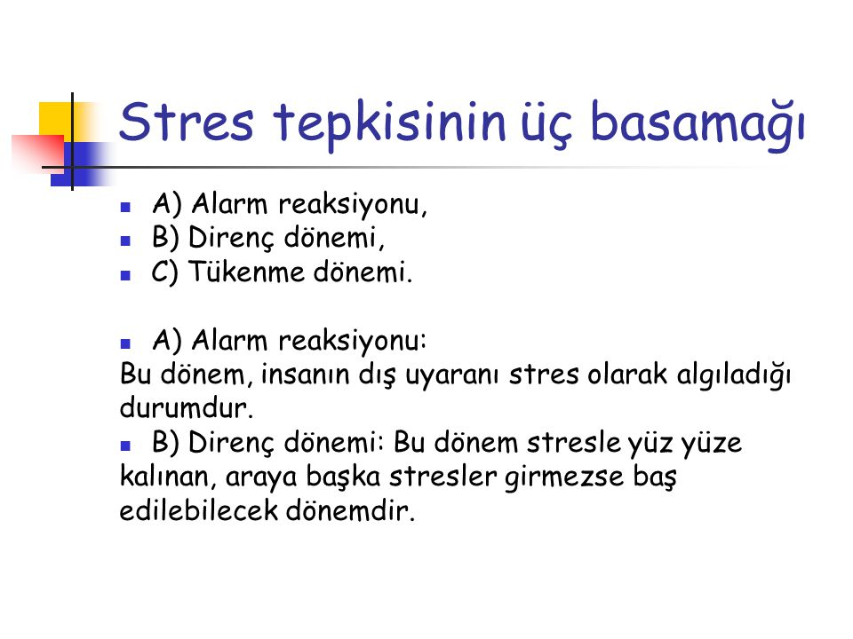 Stres tepkisinin üç basamağı
