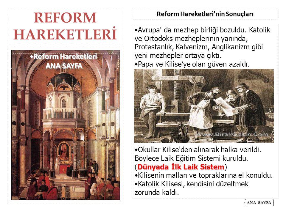 Reform Hareketleri'nin Sonuçları Reform Hareketleri ANA SAYFA